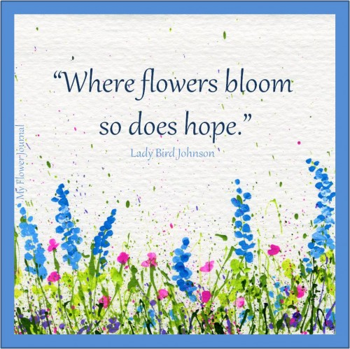 Free to Download and Print:Flower Quotes on Splattered Paint Art from My Flower Journal.com