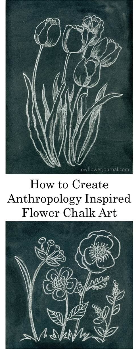 Great ideas to create Anthropology inspired flower chalk art from myflowerjournal