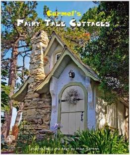 Review of the book Carmel's Fairy Tale Cottages-A great arm chair travel book with lots of beautiful photos-myflowerjournal.com