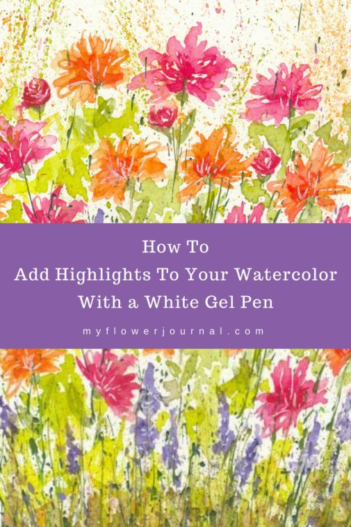I love to use a white gel pen to add a few highlights to finished watercolor painting. It works like magic and adds a little nice finishing touch to my watercolor flower art!